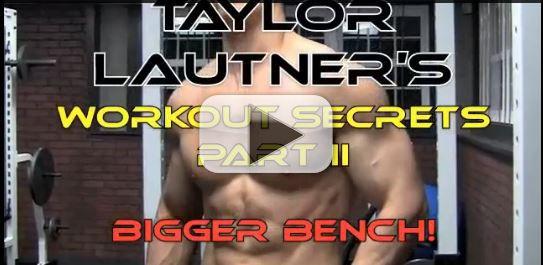 taylor lautner bench press secrets