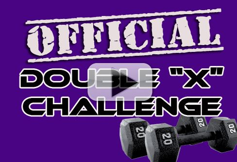Official Double X Challenge – 10 MINUTE WORKOUT From the WOMEN'S PROGRAM!