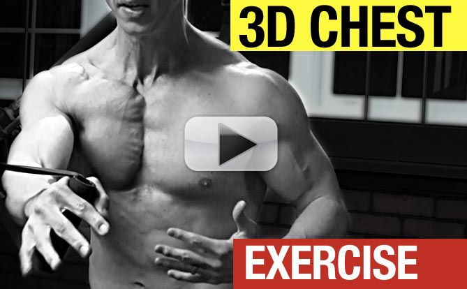 3-Dimensional Pecs Exercise To Build a Defined Chest