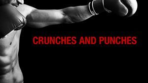 BURST TRAINING:  CRUNCHES AND PUNCHES