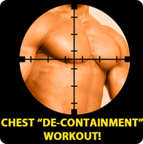 Chest De-Containment Workout