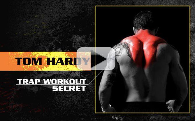 Tom HardyTraps workout