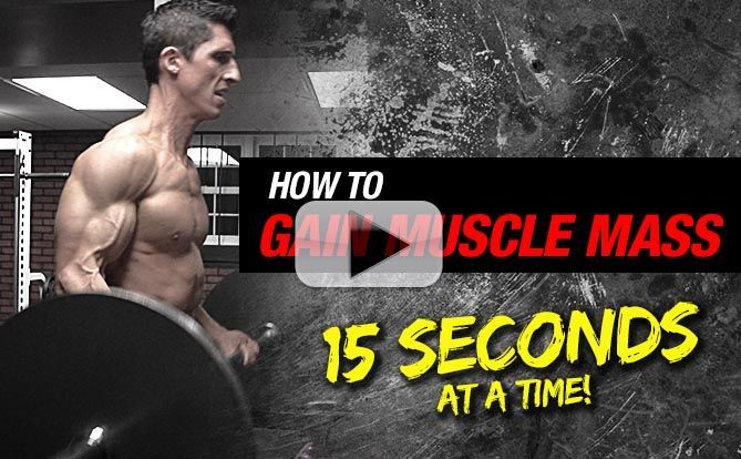 How to Add Serious Muscle Mass (15 SECONDS AT A TIME!)