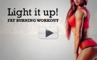 BELLY FAT: Light It UP & Torch It OFF!