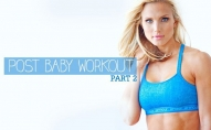 Post Baby Part 2! Workout for NEW MOMS and Beginners!