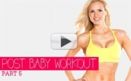 POST NATAL Workout Series - Part 5