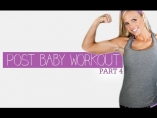 POST PREGNANCY Workout Series - Part 4