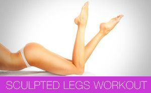 XX_Sculpted Legs Workout