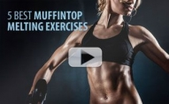 5 Best Muffintop Melting Exercises!