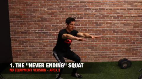 never ending squat