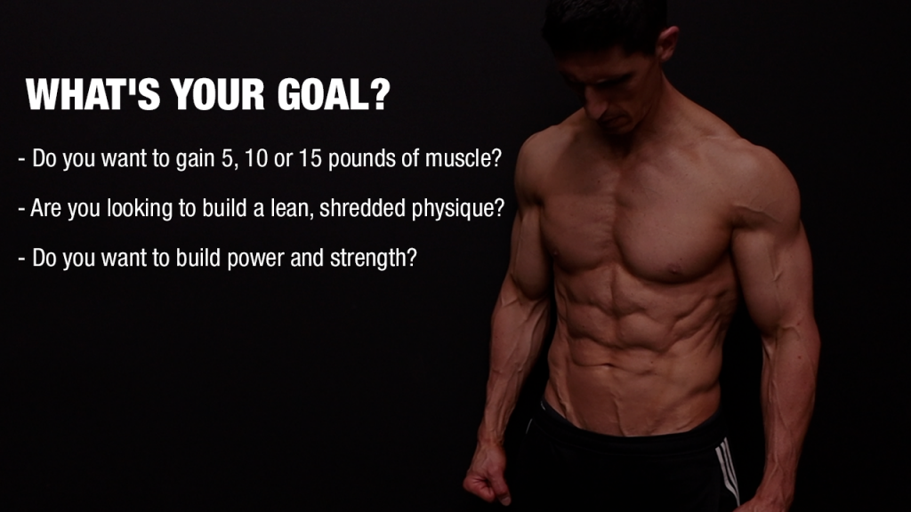 whats your muscle building goal